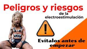 La electroestimulación también tiene sus riesgos, peligros y contraindicaciones