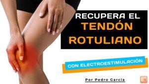 recuperar tendón rotuliano con electroestimulador