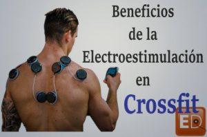 crossfit y compex electroestimulacion. Como utilizar