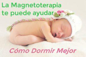 La magnetoterapia te ayuda a dormir mejor (fuente imagen pixabay)