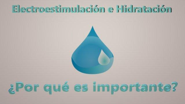 Hidratación y electroestimulación.