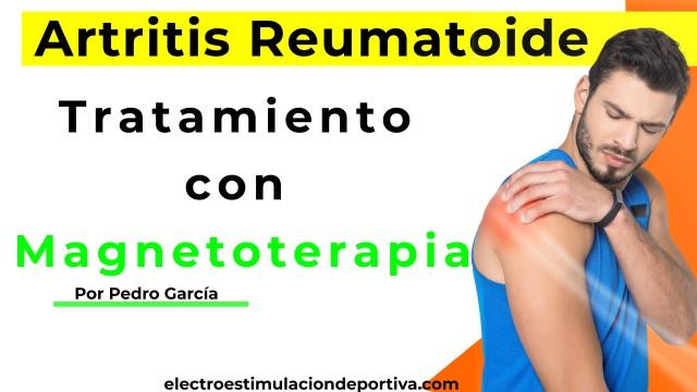 tratamiento con magnetoterapia para la artritis reumatoide